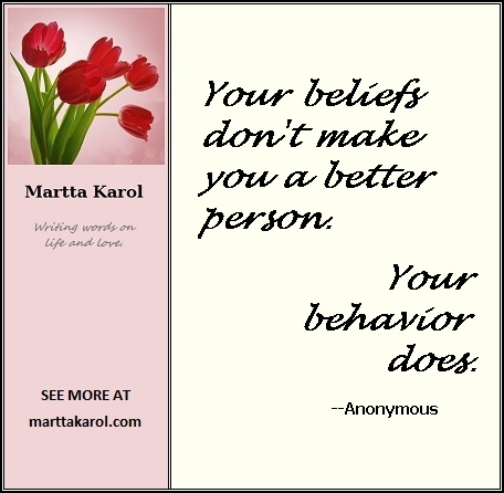 quote-beliefs-don't-make-better-behaviors-do-MKtemplate