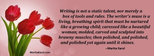 Martta Karol quote about craft of writing.