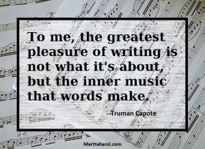 Truman Capote quote about words inner music.