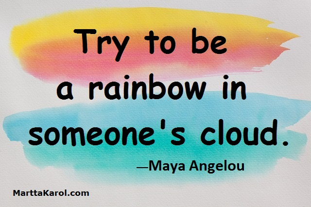 Quote Maya Angelou Rainbow In Cloud On Watercolor Aqua Rose Yellow