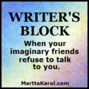 Writers Block When your imaginary friends refuse to talk to you