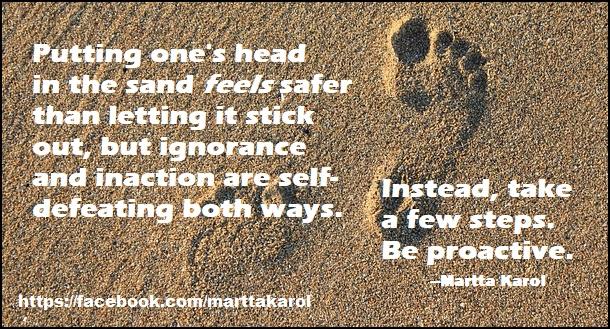 martta-karol-quote-head-in-sand-ignorance